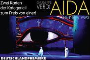 Gutschein für Deutschlandpremiere: Zwei Tickets der Kategorie I zum Preis von einem! von AIDA - THE NEW WAY